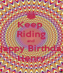 Keep  Riding and  Happy Birthday Henry - Personalised Poster A4 size