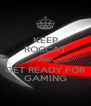 KEEP ROCCAT AND GET READY FOR GAMING - Personalised Poster A4 size