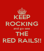 KEEP ROCKING and go see THE RED RAILS!! - Personalised Poster A4 size