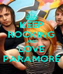 KEEP ROCKING AND LOVE PARAMORE - Personalised Poster A4 size