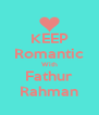 KEEP Romantic With Fathur Rahman - Personalised Poster A4 size