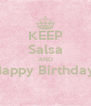 KEEP Salsa AND Happy Birthday!  - Personalised Poster A4 size