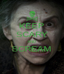 KEEP SCARY AND SCREAM  - Personalised Poster A4 size