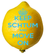 KEEP SCHTUM AND MOVE ON - Personalised Poster A4 size
