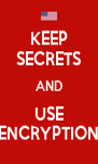 KEEP SECRETS AND USE ENCRYPTION - Personalised Poster A4 size