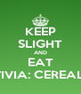 KEEP SLIGHT AND EAT ACTIVIA: CEREAL-FIT - Personalised Poster A4 size