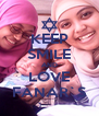 KEEP SMILE AND LOVE FANAR`S - Personalised Poster A4 size