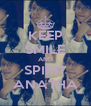 KEEP SMILE AND SPIRIT ANATHA - Personalised Poster A4 size