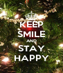 KEEP SMILE AND STAY HAPPY - Personalised Poster A4 size