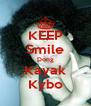 KEEP Smile Dong Kayak Kybo - Personalised Poster A4 size