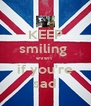 KEEP smiling  even  if you're sad - Personalised Poster A4 size