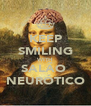 KEEP SMILING WITH SALÃO  NEURÓTICO - Personalised Poster A4 size