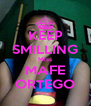 KEEP SMILLING Miss MAFE ORTEGO - Personalised Poster A4 size