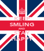 KEEP SMLING AND STAY HAPPY - Personalised Poster A4 size