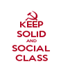 KEEP SOLID AND SOCIAL CLASS - Personalised Poster A4 size