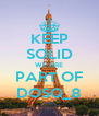 KEEP SOLID WE ARE PART OF DOSQ_8 - Personalised Poster A4 size