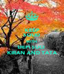 KEEP SOLID WITH DEPI SUCI  KIRAN AND TATA - Personalised Poster A4 size