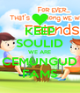 KEEP SOULID WE ARE CEMUNGUD FAMS - Personalised Poster A4 size