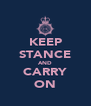 KEEP STANCE AND CARRY ON - Personalised Poster A4 size