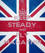 KEEP STEADY AND FLY MAHATHIR - Personalised Poster A4 size