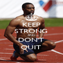 KEEP STRONG AND DON'T QUIT - Personalised Poster A4 size