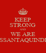 KEEP STRONG AND WE ARE SESSANTAQUINDICI - Personalised Poster A4 size