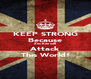 KEEP STRONG Because Zes Een will Attack This World! - Personalised Poster A4 size