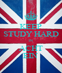 KEEP STUDY HARD IN ACHT EIN - Personalised Poster A4 size