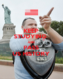 KEEP STUDYING  AND  PASS US HISTORY - Personalised Poster A4 size