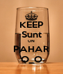 KEEP Sunt UN PAHAR O_O - Personalised Poster A4 size