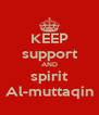 KEEP support AND spirit Al-muttaqin - Personalised Poster A4 size