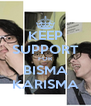 KEEP SUPPORT FOR BISMA KARISMA - Personalised Poster A4 size