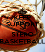 KEEP SUPPORT for STERO BASKETBALL - Personalised Poster A4 size