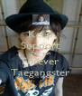 Keep Support Taeyeon Forever Taegangster - Personalised Poster A4 size
