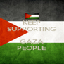 KEEP SUPPORTING  GAZA PEOPLE - Personalised Poster A4 size