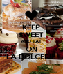 KEEP SWEET AND EAT ON LA DOLCERIE - Personalised Poster A4 size