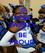 KEEP SWEEZY AND BE PROUD - Personalised Poster A4 size