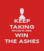 KEEP TAKING WICKETS AND WIN THE ASHES - Personalised Poster A4 size