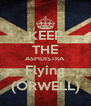 KEEP THE ASPIDISTRA Flying (ORWELL) - Personalised Poster A4 size