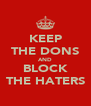 KEEP THE DONS AND BLOCK THE HATERS - Personalised Poster A4 size