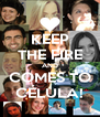 KEEP THE FIRE AND COMES TO CÉLULA! - Personalised Poster A4 size