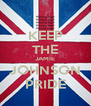 KEEP THE JAMIE JOHNSON PRIDE - Personalised Poster A4 size