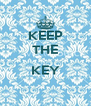 KEEP THE  KEY  - Personalised Poster A4 size