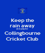 Keep the rain away and play for Collingbourne Cricket Club - Personalised Poster A4 size