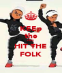 KEEp the riley HIT THE FOLK - Personalised Poster A4 size