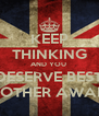 KEEP THINKING AND YOU  DESERVE BEST BROTHER AWARD - Personalised Poster A4 size
