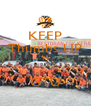 KEEP Thumbs UP To  GTU - Personalised Poster A4 size