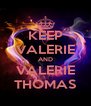 KEEP VALERIE AND VALERIE THOMAS - Personalised Poster A4 size