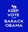 KEEP  VOTE  FOR BARACK OBAMA - Personalised Poster A4 size