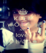 KEEP w Ō Ľ ê  s AND love   ♠ tina   ♠  - Personalised Poster A4 size